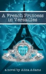 A French Princess In Versailles