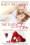 The Flirt And The Fox The Story Sisters 3