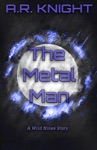 The Metal Man