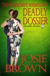 The Housewife Assassins Deadly Dossier