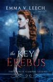 The Key to Erebus (The French Vampire Legend. Book 1)