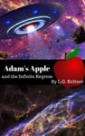 Adams Apple And The Infinite Regress