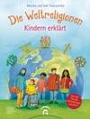 Die Weltreligionen - Kindern Erklrt