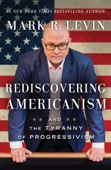 Rediscovering Americanism - Mark R. Levin Cover Art