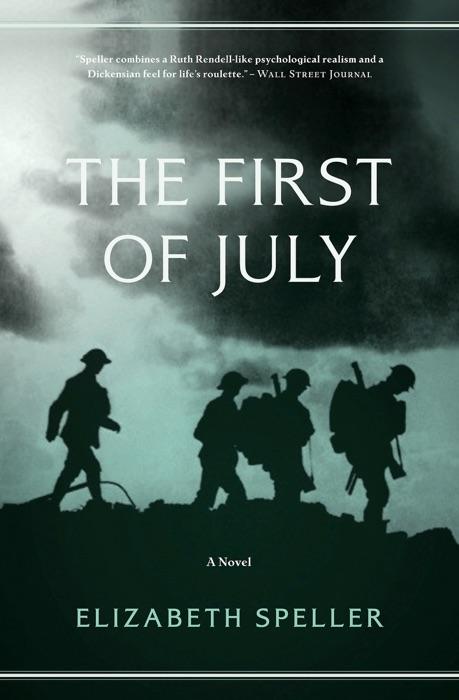 The First of July Elizabeth Speller Book
