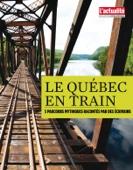 Le Québec en train