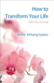 How to Transform Your Life