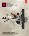 Adobe InDesign CC Classroom In A Book 2017 Release 1e
