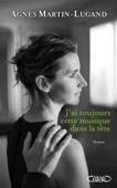 Agnès Martin-Lugand - J'ai toujours cette musique dans la tête illustration