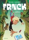 FRNCK - Tome 1 - Le Dbut Du Commencement