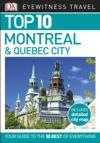 Top 10 Montreal  Quebec City