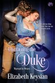 Distracting the Duke