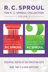 The RC Sproul Collection Volume 2 Essential Truths Of The Christian Faith  Now Thats A Good Question