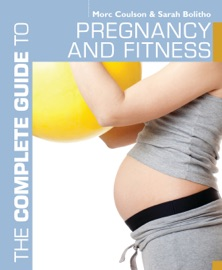 DOWNLOAD OF THE COMPLETE GUIDE TO PREGNANCY AND FITNESS PDF EBOOK