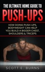 The Ultimate Home Guide To Push-Ups