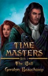 Time Masters Book One The Call