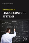 Introduction To Linear Control Systems Enhanced Edition