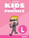 Learn Phonics L - Kids Vs Phonics