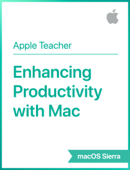 Enhancing Productivity with Mac macOS Sierra