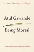 Being Mortal - Atul Gawande Cover Art