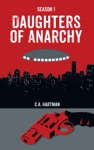 Daughters Of Anarchy Season 1