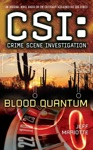 CSI Crime Scene Investigation Blood Quantum
