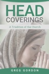 Head Coverings A Tradition Of The Church
