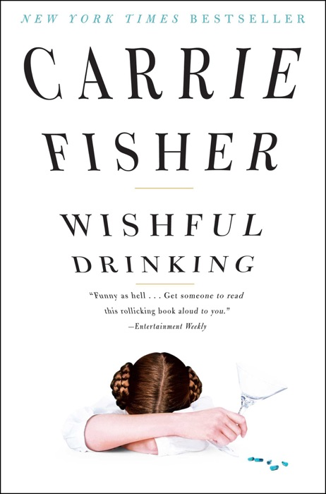 Wishful Drinking Carrie Fisher Book