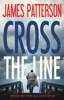 James Patterson - Cross the Line  artwork