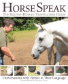 Horse Speak An Equine-Human Translation Guide