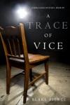 A Trace Of Vice A Keri Locke Mystery--Book 3