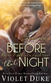 Violet Duke - Before That Night (Unfinished Love, Book 1: Caine & Addison)  artwork