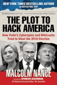 The Plot to Hack America - Malcolm Nance Cover Art