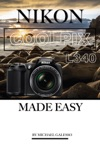 Nikon Coolpix L340 Made Easy