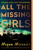 All the Missing Girls - Megan Miranda Cover Art
