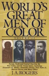 Worlds Great Men Of Color Volume II