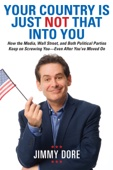 Your Country Is Just Not That Into You - Jimmy Dore Cover Art