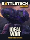 BattleTech Legends Ideal War