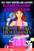 Heroes and Hurricanes (a Danger Cove Cocktail Mystery)