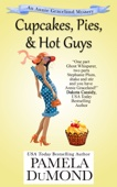 Cupcakes, Pies, and Hot Guys