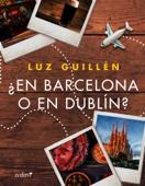 Luz Guillén - ¿En Barcelona o en Dublín? portada