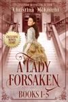 A Lady Forsaken Box Set