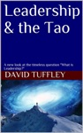 Leadership  The Tao A New Look At The Timeless Question What Is Leadership