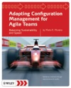 Adapting Configuration Management For Agile Teams