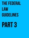 The Federal Law Guidelines Part 3
