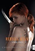 Cassandra O'Donnell - Rebecca Kean (Tome 6) - Origines Grafik