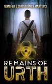 Remains of Urth (Book 1)
