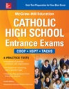McGraw-Hill Education Catholic High School Entrance Exams Fourth Edition