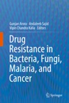 Drug Resistance In Bacteria Fungi Malaria And Cancer