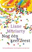 Liane Moriarty - Nog één keer feest artwork